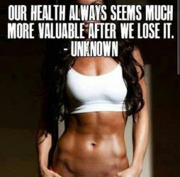 Quote: Our health always seems much more valuable after we lose it. - Unknown.